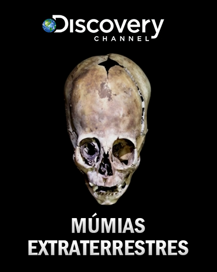 Múmias Extraterrestres - [VÍDEODOC]